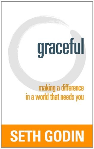 Book Review: Graceful by Seth Godin